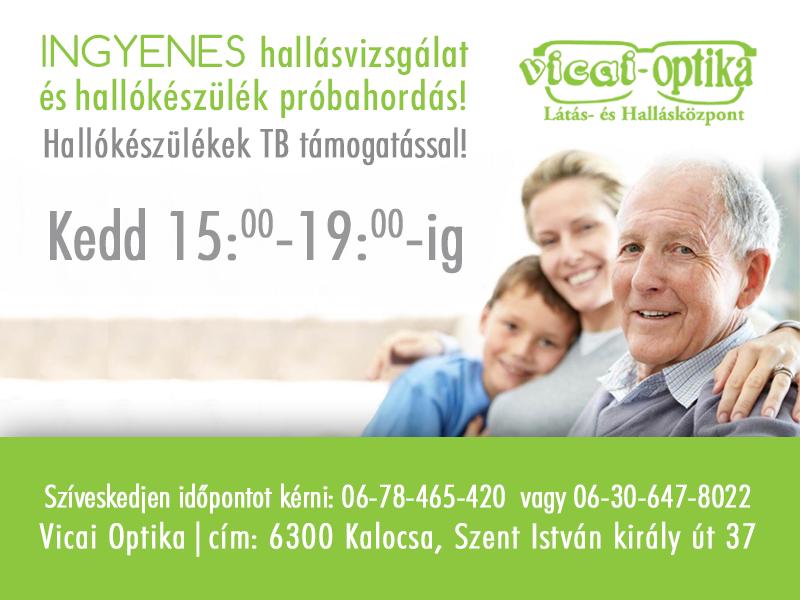 Vicai Optika KalocsaIngyenes hallásvizsgálat és hallókészülék ... e726515051