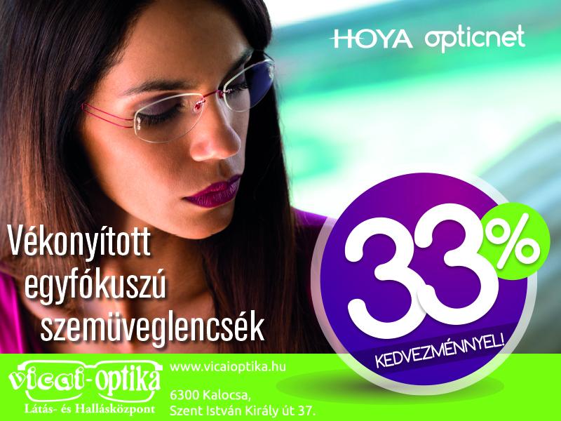 Vicai Optika KalocsaVékonyított HOYA szemüveglencse akció - Vicai ... a02f9914e4