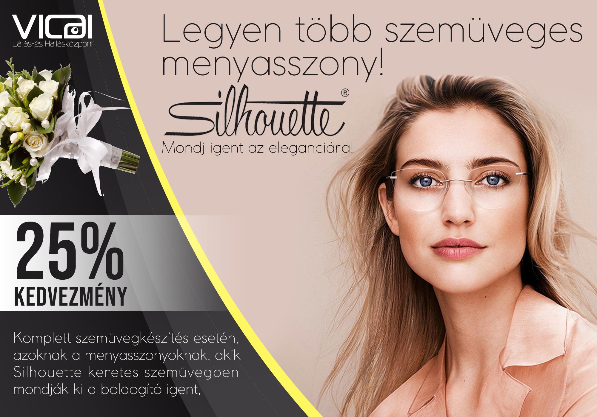 25% kedvezményt ajánlunk komplett szemüvegkészítés esetén a teljes vételár  összegéből azoknak a menyasszonyoknak c08278c99c