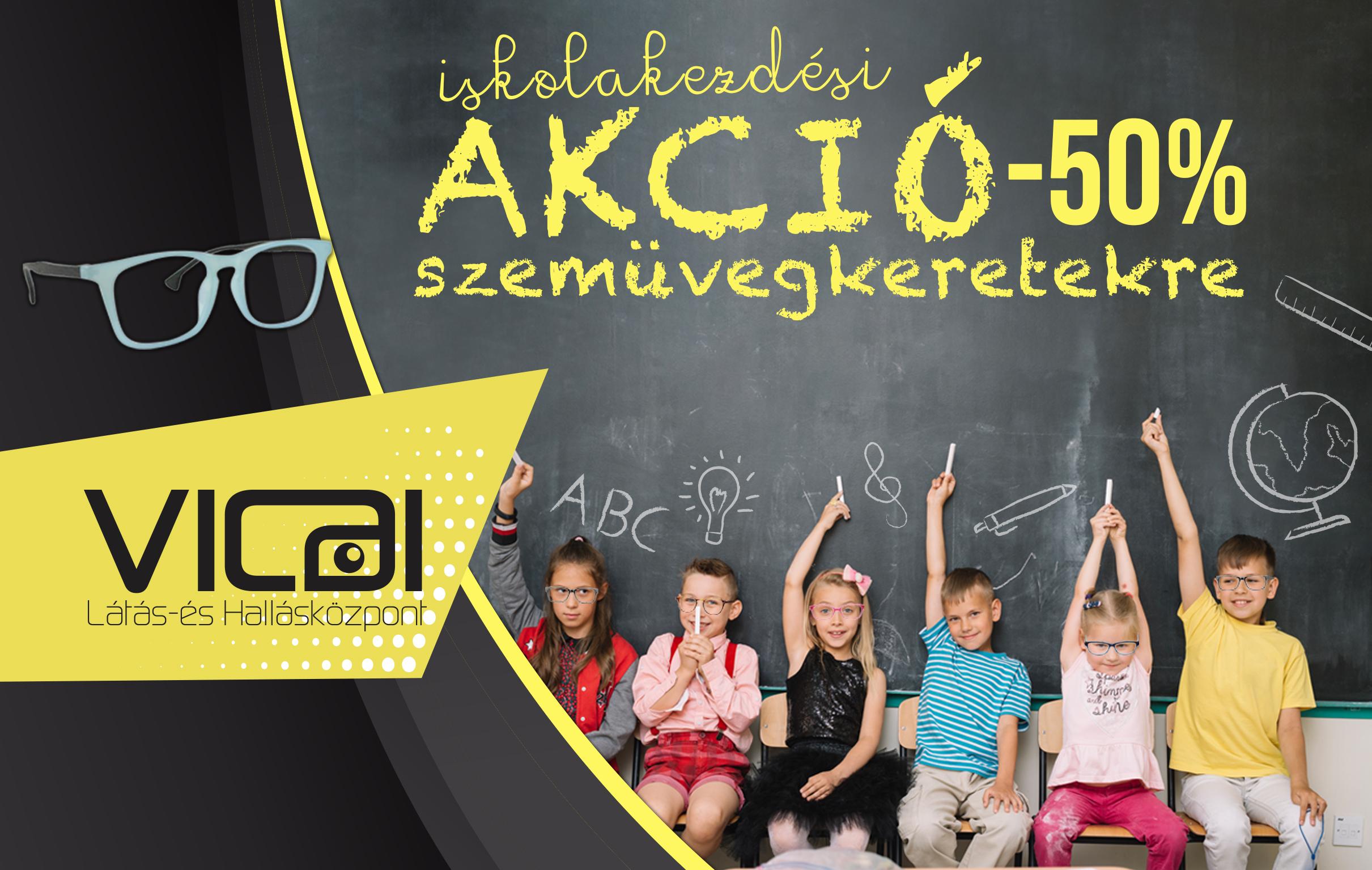 Vicai Optika KalocsaIskolakezdési szemüvegkeret akció - Vicai Optika ... 0c51053183