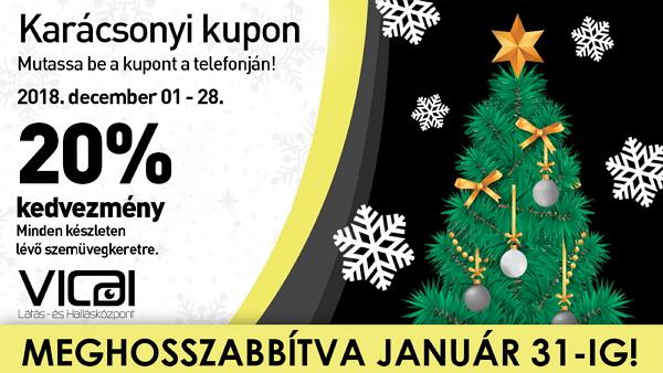 Vicai Optika KalocsaKarácsonyi kupon akció - meghosszabbítva jan. 31 ... 53a7251b9c