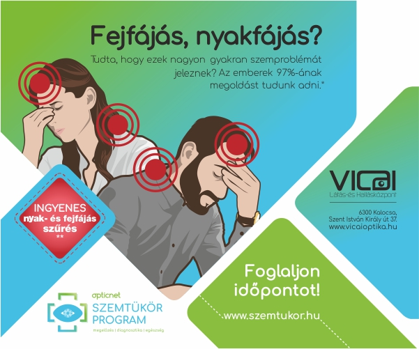 Ingyenes nyak- és fejfájás szűrés a Vicai Látás- és Hallásközpontban